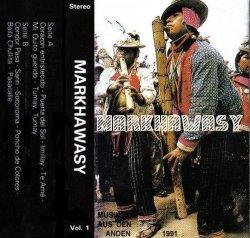 """Markha Wazy """"Musik aus den Anden Vol. 1"""""""