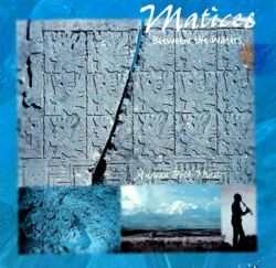 "Matices ""Between the Waters"""