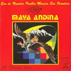 "Maya Andina ""Mi ultimo beso"""