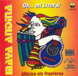 "Maya Andina ""Oh... Mi Litoral"""