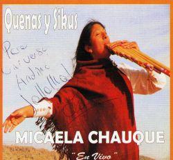 """Micaela Chauque """"Quenas y Sikus... En vivo"""""""