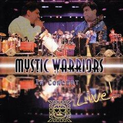 """Mystic Warriors """"In Concert"""""""