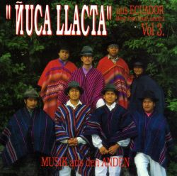 "Nuca llacta ""Music From South America"""