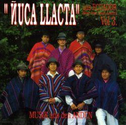 "Nuca llacta ""Music From South America"""