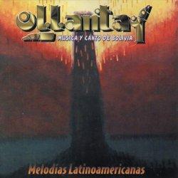 "Ollantay ""Melodias Latinoamericanas"""