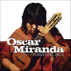 """Oscar Miranda """"Puente del inca"""""""