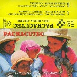 "Pachacutec ""Folklore aus den Anden"""