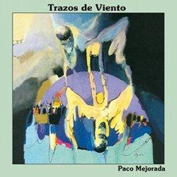 """Paco Mejorada """"Trazos de vientos"""""""