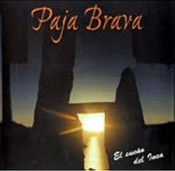 """Paja Brava """"El sueno del inca"""""""