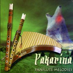 "Pakarina ""Panflute Melodies"""