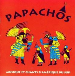 """Papachos """"Musique et chants d'amerique du sud"""""""