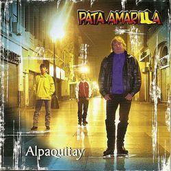 "Pata Amarilla ""Alpaquitay"""