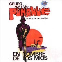 """Punahue """"En Nombre de los Mios"""""""