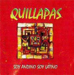 """Quillapas """"Soy andino soy latino"""""""