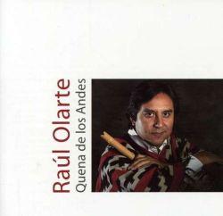 """Raul Olarte """"Quena de los Andes"""""""