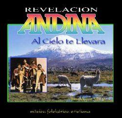"""Revelacion Andina """"Al cielo nos llevara"""""""