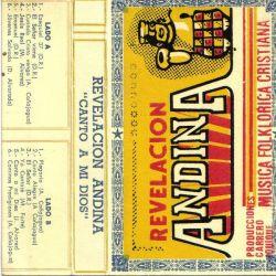 """Revelacion Andina """"Canto a mi Dios"""""""