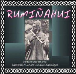 "Ruminahui ""Saraguro Llactamanta"""