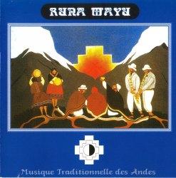 "Runa Mayu ""Musicue Traditionnelle des Andes"""