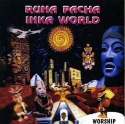 """Runa Pacha """"Inka World"""""""