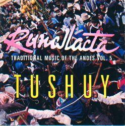 """Runallacta """"Tushuy"""""""