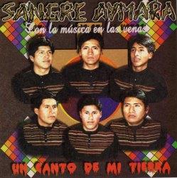 """Sangre Aymara """"Un Canto De Mi Tierra"""""""
