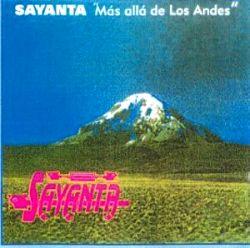 """Sayanta """"Mas Alla De Los Andes"""""""