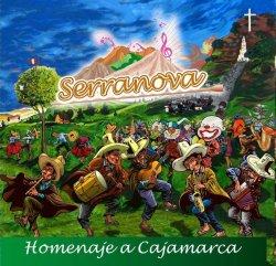 """Serranova """"Homenaje a Cajamarka"""""""