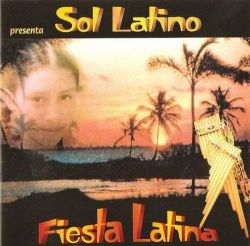 "Sol Latino ""Fiesta Latina"""