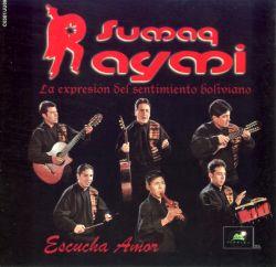 """Sumaq Raymi """"Escucha Amor"""""""
