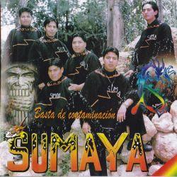 """Sumaya """"Basta De Contaminacion"""""""