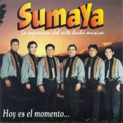 """Sumaya """"Hoy es el momento"""""""