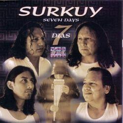 """Surkuy """"Siete Dias"""""""