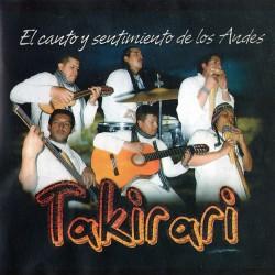 """Takirari """"El canto y sentimiento de los Andes"""""""