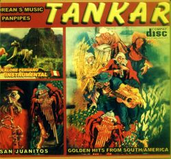 "Tankar ""Golden Hits From South America"""