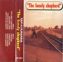 """Tarahumara """"The Lonely Shepherd"""""""