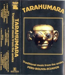 "Tarahumara ""Traditional music from Andes"""