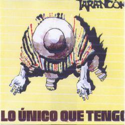 "Tarancon ""Lo unico que tengo"""
