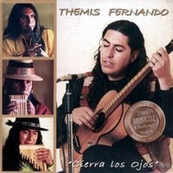 """Themis Fernando """"Cierra Los Ojos"""""""