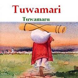 """Tuwamari """"Tuwamaru"""""""