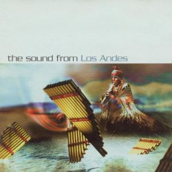 "Various Artists ""The Sound From Los Andes"""