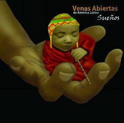 """Venas Abiertas de America Latina """"Suenos"""""""