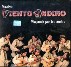 """Viento Andino """"Vuelve, Viajando Por Los Andes"""""""