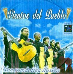 """Vientos Del Pueblo """"Una Romantica Ilusion"""""""