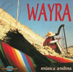 """Wayra """"Musica Andina"""""""