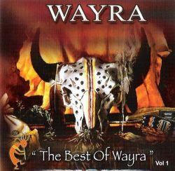 """Wayra """"The best of Wayra Vol.1"""""""