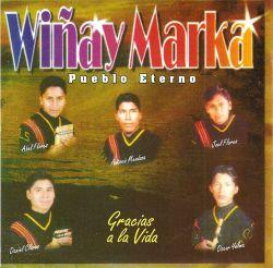 """Winay Marka """"Gracias a la vida"""""""