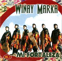 """Winay Marka """"Mi fortaleza"""""""