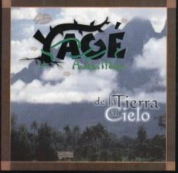"""Yage """"De La Tierra Al Cielo"""""""