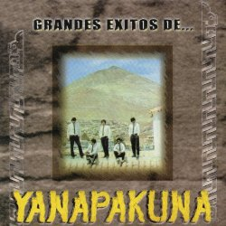 """Yanapakuna """"Grandes exitos"""""""